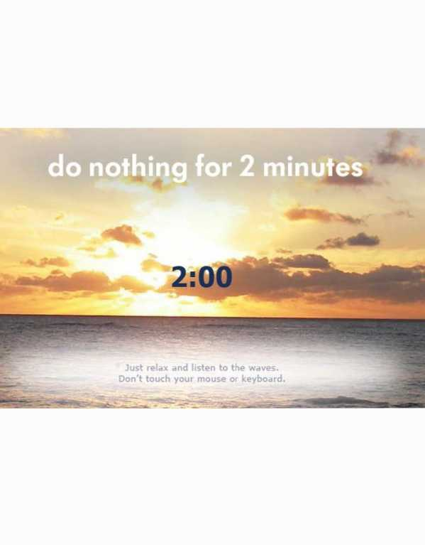 Challenge Yourself To Do Nothing For 2 Minutes